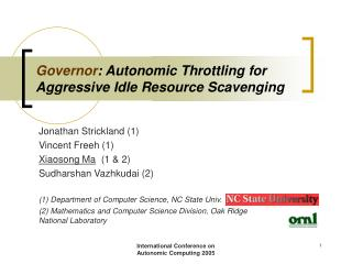 Governor: Autonomic Throttling for Aggressive Idle Resource Scavenging