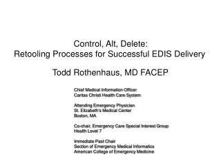Control, Alt, Delete: Retooling Processes for Successful EDIS Delivery