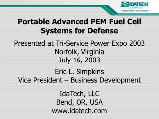 Portable Advanced PEM Fuel Cell Systems for Defense