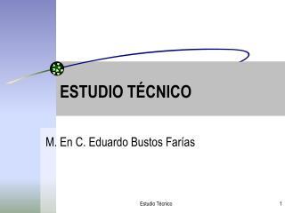 ESTUDIO T CNICO