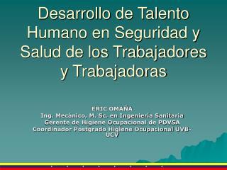 Desarrollo de Talento Humano en Seguridad y Salud de los Trabajadores y Trabajadoras