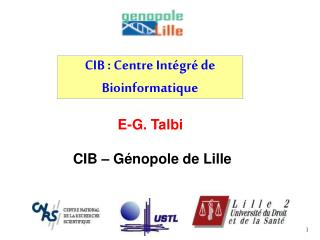 CIB : Centre Int gr  de Bioinformatique