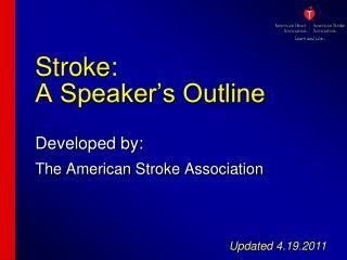 Stroke:  A Speaker s Outline