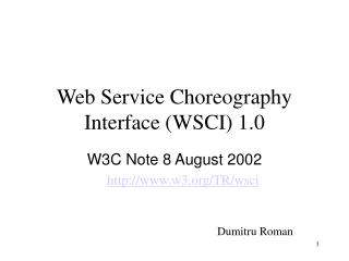 Web Service Choreography Interface WSCI 1.0