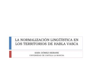 LA NORMALIZACI N LING  STICA EN LOS TERRITORIOS DE HABLA VASCA
