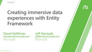 Creating immersive data experiences with Entity Framework