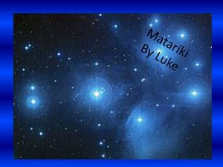 Matariki By Luke