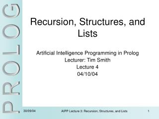 Recursion, Structures, and Lists
