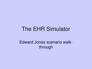 The EHR Simulator