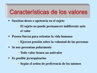 Caracter sticas de los valores