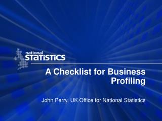 A Checklist for Business Profiling