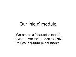 Our  nic.c  module