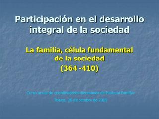 Participaci n en el desarrollo integral de la sociedad