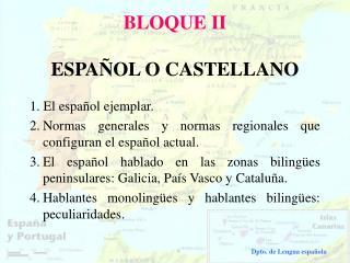 BLOQUE II   ESPA OL O CASTELLANO
