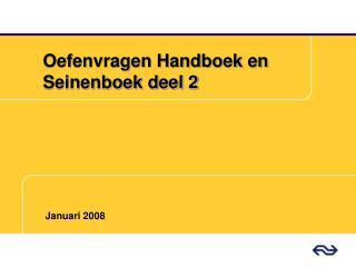 Oefenvragen Handboek en Seinenboek deel 2