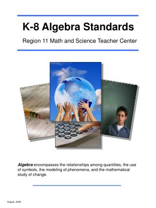 K-8 Algebra Standards  Region 11 Math and Science Teacher Center