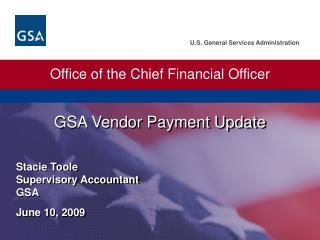 Stacie Toole Supervisory Accountant GSA