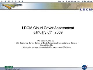 LDCM Cloud Cover Assessment January 6th, 2009