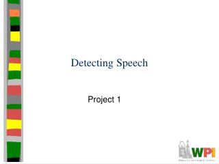 Detecting Speech
