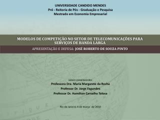 MODELOS DE COMPETI  O NO SETOR DE TELECOMUNICA  ES PARA SERVI OS DE BANDA LARGA
