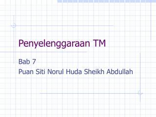 Penyelenggaraan TM