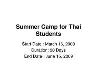 90 Days Summer Camp Program