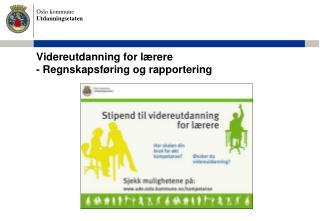 Videreutdanning for l rere  - Regnskapsf ring og rapportering