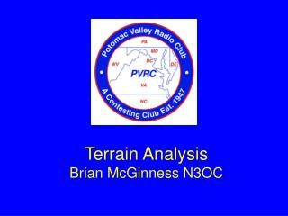 Terrain Analysis Brian McGinness N3OC