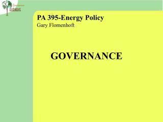 PA 395-Energy Policy Gary Flomenhoft