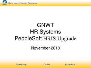 GNWT HR Systems PeopleSoft HRIS Upgrade