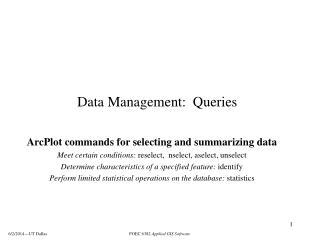 Data Management:  Queries