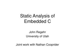 Static Analysis of  Embedded C
