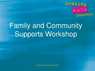 Family and Community Supports Workshop
