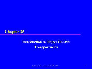 Introduction to Object DBMSs Transparencies