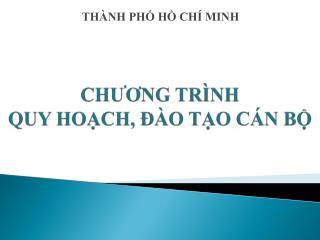 CHUONG TR NH  QUY HOCH,   O TO C N B