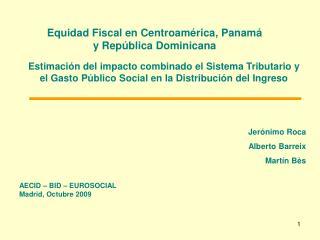Equidad Fiscal en Centroam rica, Panam   y Rep blica Dominicana