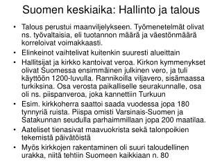 Suomen keskiaika: Hallinto ja talous