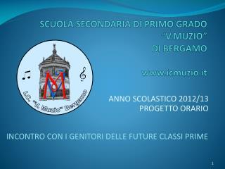 SCUOLA SECONDARIA DI PRIMO GRADO  V.MUZIO   DI BERGAMO  icmuzio.it