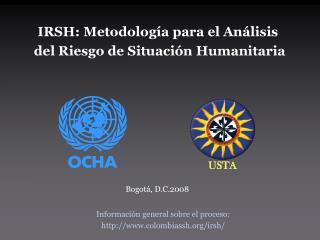 IRSH: Metodolog a para el An lisis  del Riesgo de Situaci n Humanitaria