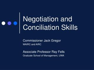 Negotiation and Conciliation Skills