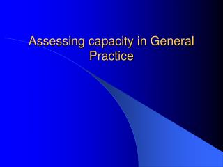 Assessing capacity in General Practice