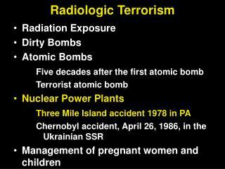 Radiologic Terrorism