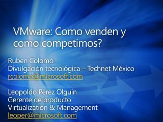 VMware: Como venden y como competimos