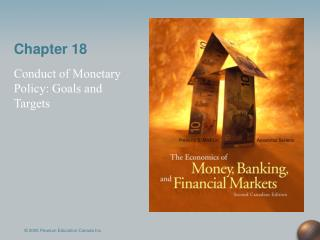 Conduct of Monetary Policy: Goals and Targets