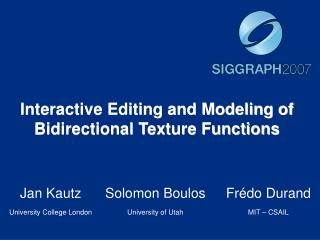 Interactive Editing and Modeling of Bidirectional Texture Functions