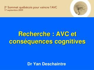 Recherche : AVC et cons quences cognitives