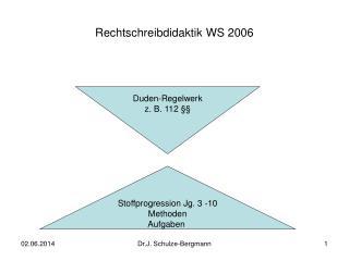 Rechtschreibdidaktik WS 2006