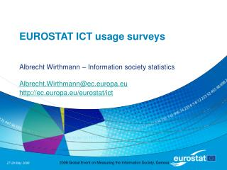 EUROSTAT ICT usage surveys