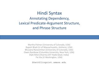 Hindi Syntax Annotating Dependency,  Lexical Predicate-Argument Structure,  and Phrase Structure