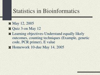 Statistics in Bioinformatics